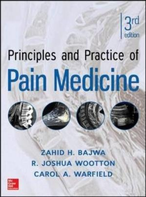 Book cover Principles and Practice of Pain Medicine