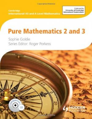 Book cover Pure Mathematics 2 and 3: Cambridge International AS and A Level Mathematics