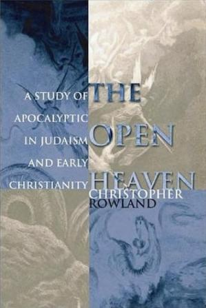 Couverture du livre Open Heaven: Study of the Apocalyptic in Judaism and Early Christianity