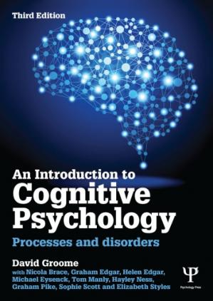 Book cover An Introduction to Cognitive Psychology: Processes and Disorders