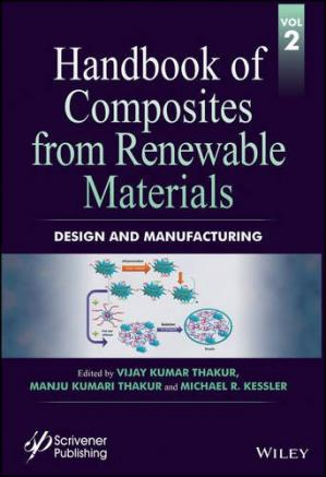 Book cover Handbook of Composites from Renewable Materials Volume 2: Design and Manufacturing