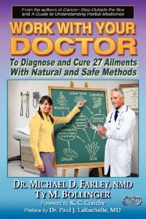 Book cover Work With Your Doctor to Diagnose and Cure 27 Ailments With Natural and Safe Methods