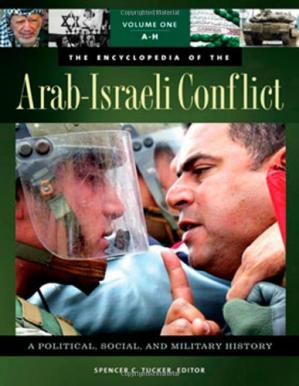 Обложка книги The encyclopedia of the Arab-Israeli conflict: a political, social, and military history