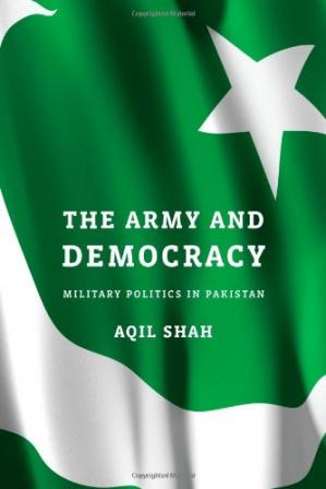 Book cover The Army and Democracy: Military Politics in Pakistan