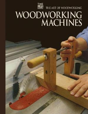 Book cover The Art of Woodworking. Woodworking Machines