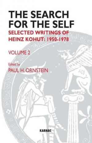 Book cover The Search for the Self, Volume 2: Selected Writings of Heinz Kohut: 1950-1978