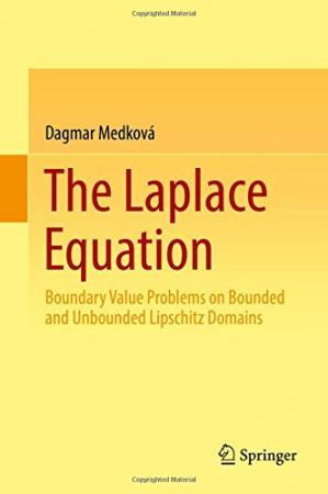 Book cover The Laplace Equation: Boundary Value Problems on Bounded and Unbounded Lipschitz Domains