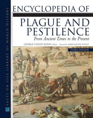 Portada del libro Encyclopedia of Plague and Pestilence: From Ancient Times to the Present (Facts on File Library of World History)