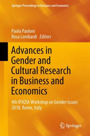 Обкладинка книги Advances in Gender and Cultural Research in Business and Economics: 4th IPAZIA Workshop on Gender Issues 2018, Rome, Italy