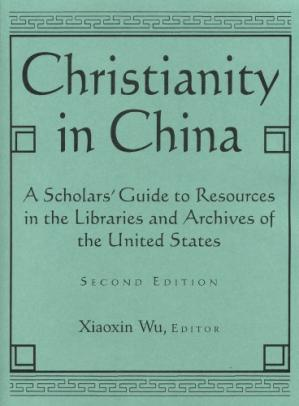 Portada del libro Christianity in China: A Scholars' Guide to Resources in the Libraries and Archives of the United States (East Gate Books)