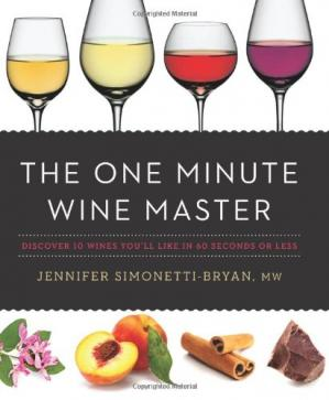 Book cover The One Minute Wine Master: Discover 10 Wines You'll Like in 60 Seconds or Less