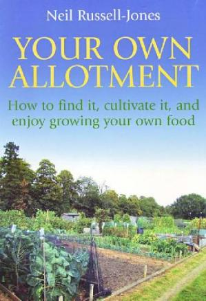 Book cover Your Own Allotment [How to Grow Your Own Food