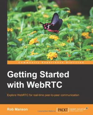 Обложка книги Getting Started with WebRTC