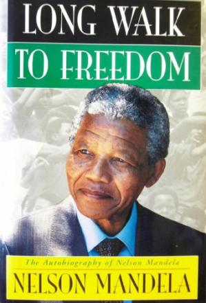 Book cover Long Walk to Freedom: The Autobiography of Nelson Mandela