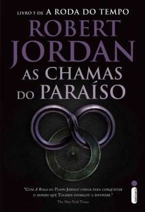 表紙 As Chamas do Paraíso (A roda do tempo Livro 5)
