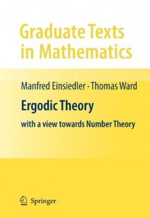 Book cover Ergodic Theory: with a view towards Number Theory