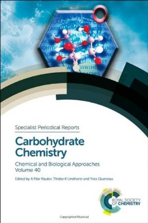 Book cover Carbohydrate Chemistry: Volume 40