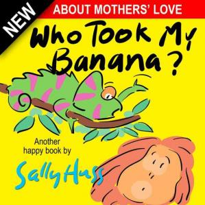 Sampul buku Deliciously Silly Rhyming Bedtime Story/Picture Book, About Mother's Love, for Beginner Readers, with over 35 Whimsical Illustrations, Ages 2-8 Children's Books: WHO TOOK MY BANANA?