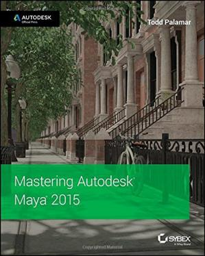 Book cover Mastering Autodesk Maya 2015: Autodesk Official Press