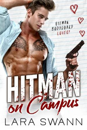 Kitabın üzlüyü Hitman on Campus: A Bad Boy Romance