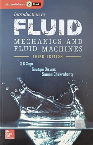 Book cover Introduction To Fluid Mechanics And Fluid Machines