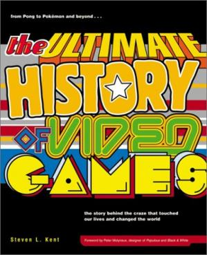 Sampul buku The Ultimate History of Video Games: From Pong to Pokemon--The Story Behind the Craze That Touched Our Lives and Changed the World