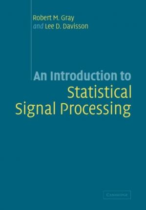 Book cover An Introduction to Statistical Signal Processing