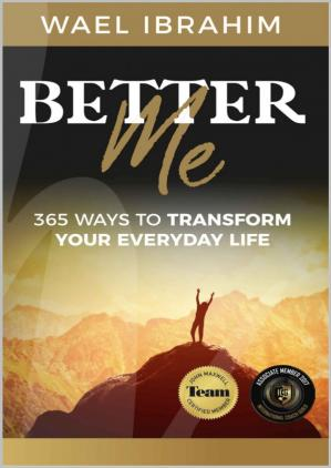 Book cover Better Me : 365 Ways to Transform Your Everyday Life (personal growth)