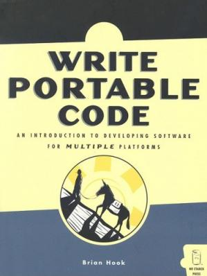 Buchdeckel Write Portable Code: An Introduction to Developing Software for Multiple Platforms