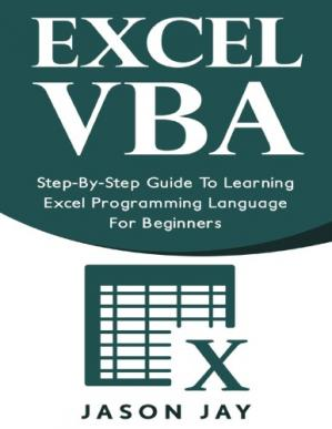 Book cover Excel VBA - Step by Step Guide To Learning Excel Programming Language For Beginners