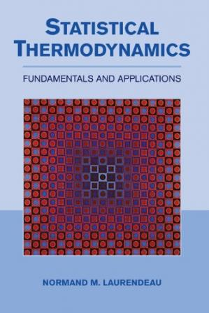 Book cover Statistical thermodynamics: fundamentals and applications