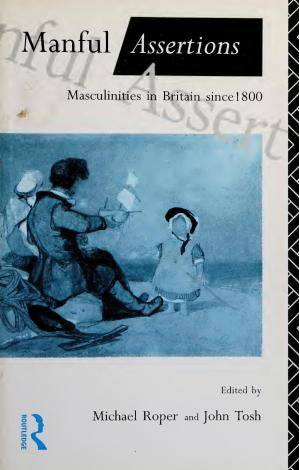 Book cover Manful Assertions: Masculinities in Britain Since 1800