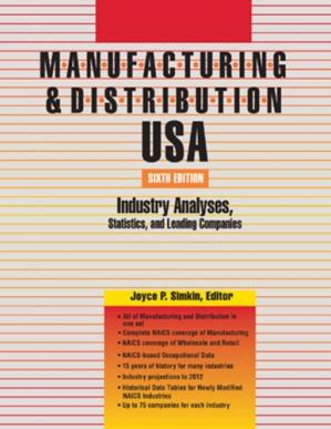 Portada del libro Manufacturing & Distribution USA: Industry Analyses, Statistics and Leading Companies (Manufacturing and Distribution USA)