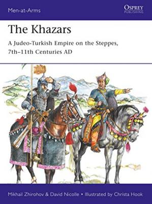 Book cover The Khazars: A Judeo-Turkish Empire on the Steppes, 7th–11th Centuries AD