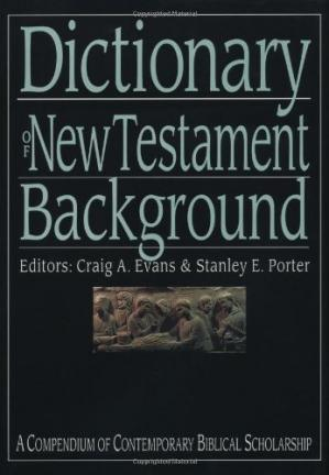 Book cover Dictionary of New Testament Background (The IVP Bible Dictionary Series)