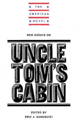 Book cover New essays on Uncle Tom's cabin