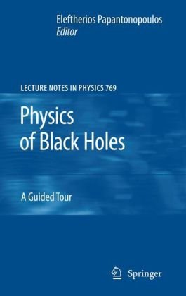 Book cover Physics of Black Holes: A Guided Tour
