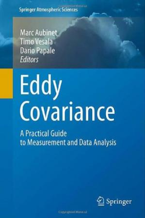 Okładka książki Eddy Covariance: A Practical Guide to Measurement and Data Analysis