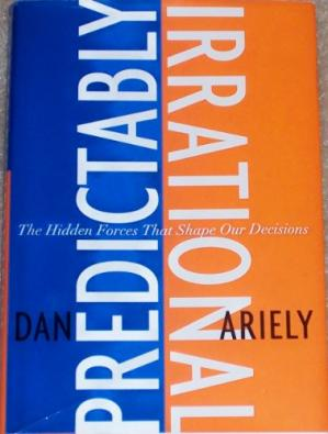 Book cover Predictably Irrational: The Hidden Forces That Shape Our Decisions