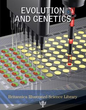 Copertina Britannica Illustrated Science Library Evolution And Genetics