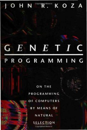 Обложка книги Genetic Programming: On the Programming of Computers by Means of Natural Selection (Complex Adaptive Systems)