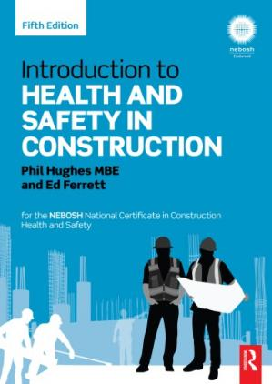 A capa do livro Introduction to Health and Safety in Construction: for the NEBOSH National Certificate in Construction Health and Safety