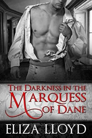 Book cover The Darkness in the Marquess of Dane
