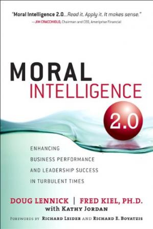 Buchdeckel Moral Intelligence 2.0: Enhancing Business Performance and Leadership Success in Turbulent Times