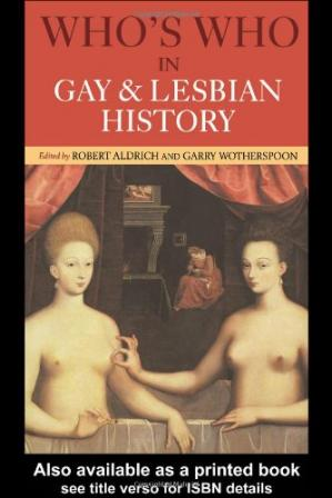 Buchdeckel Who's Who in Gay and Lesbian History: From Antiquity to the Mid-Twentieth Century
