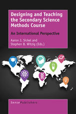Book cover Designing and Teaching the Secondary Science Methods Course: An International Perspective
