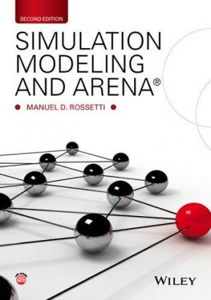 Book cover Simulation Modeling and Arena