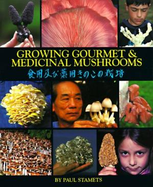 Book cover Growing Gourmet and Medicinal Mushrooms