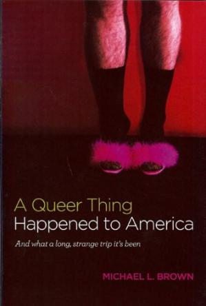 Book cover A Queer Thing Happened to America: And What a Long, Strange Trip It's Been