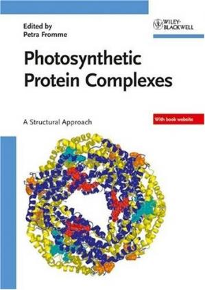 Kulit buku Photosynthetic Protein Complexes: A Structural Approach